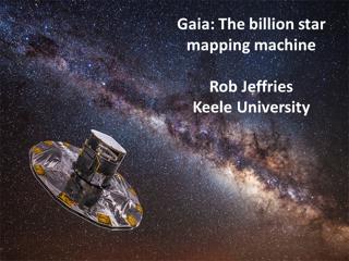 Gaia: The billion star mapping machine