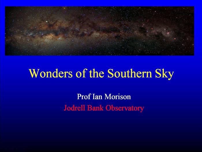 Ian Morison - Wonders of the Southern Sky