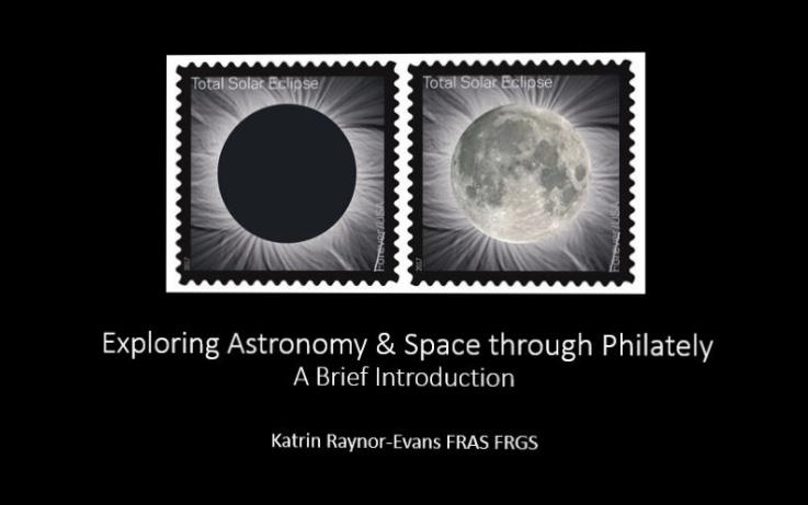 Katrin Raynor-Evans - Exploring Astronomy & Space Through Philately